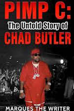 Pimp C: The Untold Story of Chad Butler