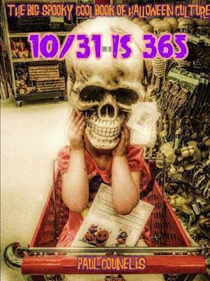 Bog, paperback The Big Spooky Cool Book of Halloween Pop Culture af Paul Counelis
