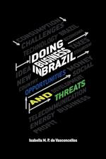 Doing Business in Brazil Opportunities and Threats