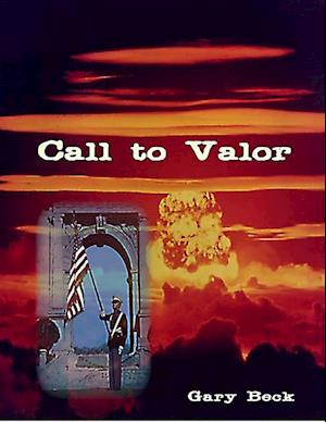 Call to Valor af Gary Beck