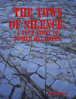Bog, hæftet The Town Of Silence. af Curtis Bridges
