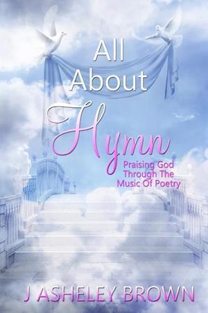 Bog, hæftet All About Hymn af J Asheley Brown