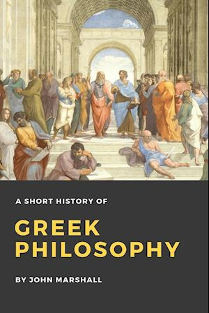 Bog, paperback A Short History of Greek Philosophy af John Marshall