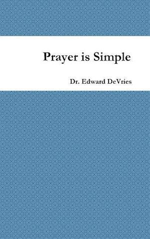 Prayer Is Simple