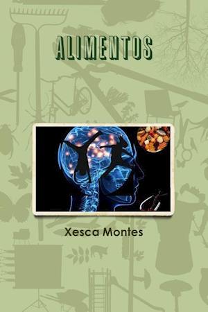 Bog, paperback Alimentos af Xesca Montes