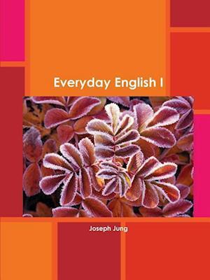 Bog, hæftet Everyday English I af Joseph Jung