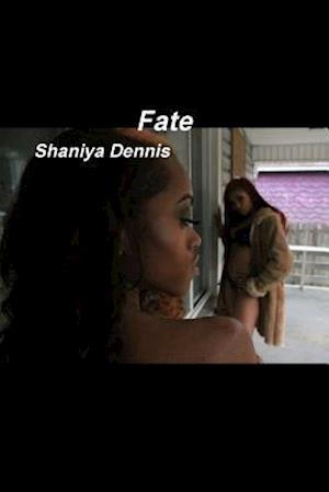 Bog, paperback Fate af Shaniya Dennis