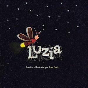 Bog, paperback Luzia af Luz Ortiz