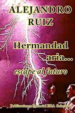 Hermandad Aria... Viaje Al Futuro