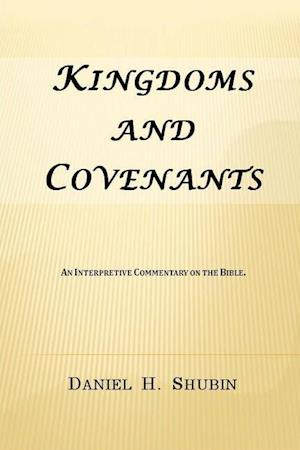 Bog, hæftet Kingdoms and Covenants af Daniel H. Shubin
