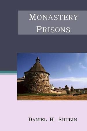 Bog, hæftet Monastery Prisons af Daniel H. Shubin