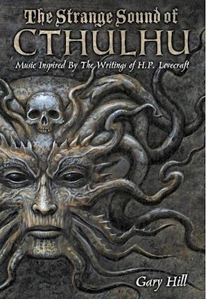 The Strange Sound of Cthulhu - 10th Anniversary Hardcover Edition