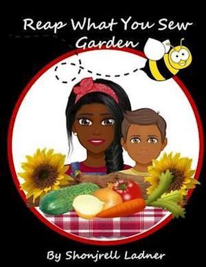 Bog, hæftet Reap What You Sew Garden af Shonjrell Ladner