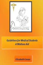 Guidelines for Medical Students, a Maltese Aid af Elizabeth Cassar