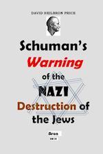 Schuman's Warning of the Nazi Destruction of the Jews af David Heilbron Price