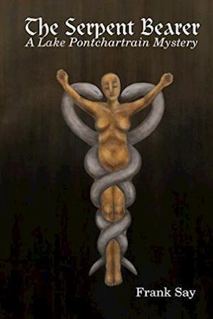 Bog, hæftet The Serpent Bearer af Frank Say