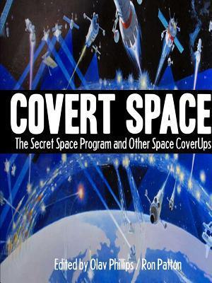 Bog, hæftet COVERT SPACE: The Secret Space Program and Other Space CoverUps af William Stoecker, Joan D'Arc, John Keel