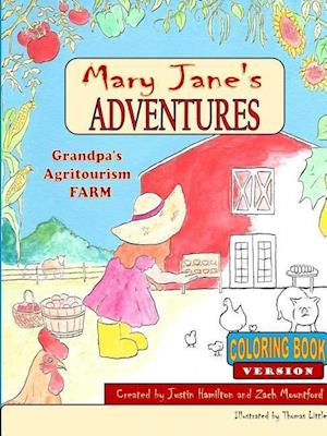 Mary Janes Adventures - Grandpa's Agritourism Farm COLORING BOOK