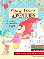 Mary Janes Adventures - Grandpa's Agritourism Farm COLORING BOOK af Justin Hamilton, Zach Mountford