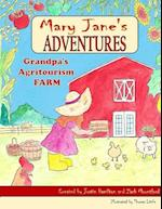 Mary Janes Adventures - Grandpa's Agritourism Farm FULL COLOR BOOK af Zach Mountford, Justin Hamilton