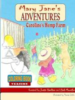 Mary Jane's Adventures - Caroline's Hemp Farm COLORING BOOK