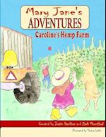 Mary Jane's Adventures - Caroline's Hemp Farm FULL COLOR af Zach Mountford, Justin Hamilton
