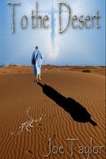 To The Desert