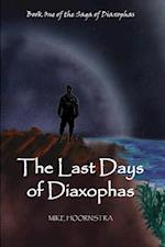 The Last Days of Diaxophas af Mike Hoornstra
