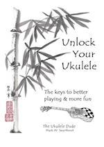 Unlock Your Ukulele