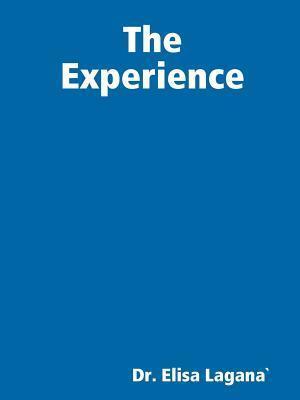 Bog, paperback The Experience af Dr Elisa Lagana