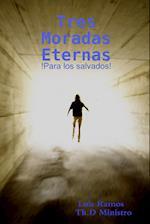 Tres Moradas Eternas af Luis Ramos