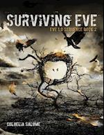Surviving Eve: Eve 1.0 Sequence