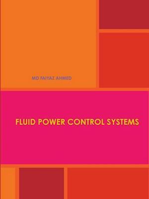 Bog, hæftet FLUID POWER CONTROL SYSTEMS af MD FAIYAZ AHMED