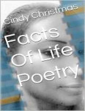 Facts Of Life Poetry