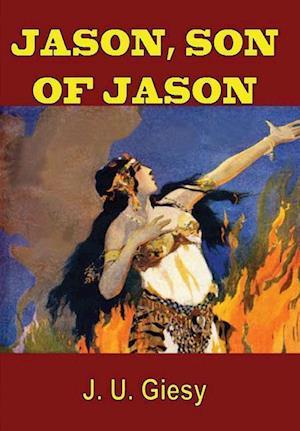 Bog, hardback Jason, Son of Jason af J. U. Giesy