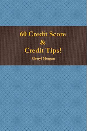 60 Credit Score Tips!