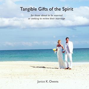 Bog, hæftet Tangible Gifts of the Spirit af Janice K. Owens