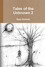 Tales of the Unknown 2