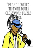 Weary Hearted Piedmont Blues Crossword Puzzle Book
