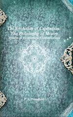 The Evolution of Capitalism: The Philosophy of Misery