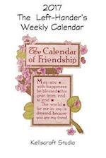 The Left-Hander's 2017 Weekly Calendar of Friendship af Kellscraft Studio
