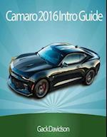 Camaro 2016: Intro Guide