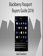 Blackberry Passport: Buyers Guide 2016