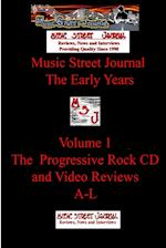 Music Street Journal: The Early Years Volume 1 - The Progressive Rock CD and Video ReviewsA-L