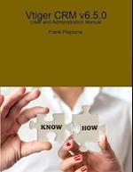 Vtiger CRM v6.5.0 - User and Administration Manual