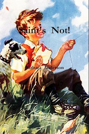 Bog, hæftet Saint's Not! af Barbara Anderson