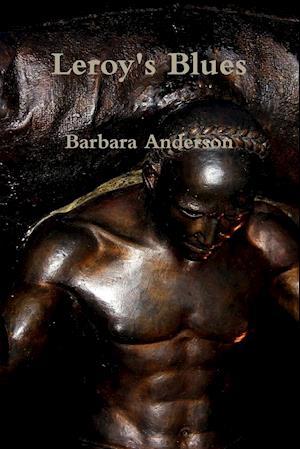 Bog, hæftet Leroy's Blues af Barbara Anderson