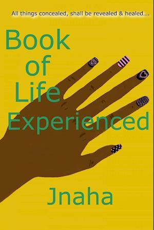 Bog, hæftet Book of Life Experienced af Jnaha