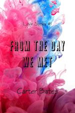 From the Day We Met (Love Sucks #1)