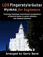 LDS Fingerstyle Guitar Hymns for Beginners